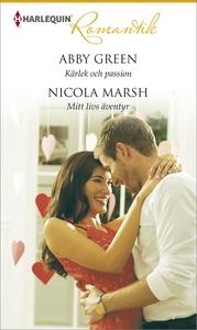Kärlek och passion/Mitt livs äventyr (e-bok) av