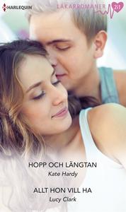 Hopp och längtan/Allt hon vill ha (e-bok) av Ka