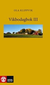 Vikbodagbok III (e-bok) av Ola Klippvik