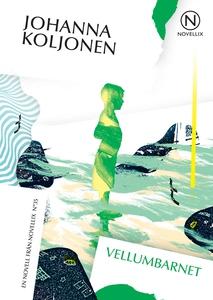 Vellumbarnet (ljudbok) av Johanna Koljonen