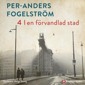 I en förvandlad stad (ljudbok) av Per Anders Fo