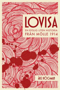 Lovisa - En ryslig liten historia från Mölle 19