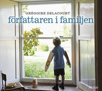 Författaren i familjen (ljudbok) av Gregoire De