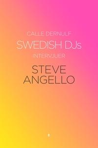 Swedish DJs - Intervjuer: Steve Angello (e-bok)