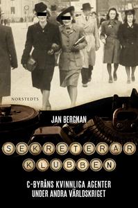 Sekreterarklubben (e-bok) av Jan Bergman