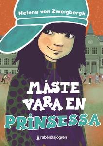 Måste vara en prinsessa (e-bok) av Helena von Z