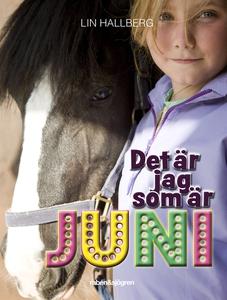 Det är jag som är Juni (e-bok) av Lin Hallberg