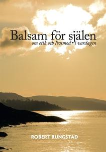 Balsam för själen (e-bok) av Robert Rungstad