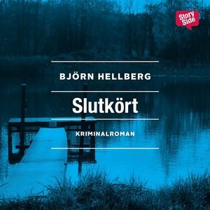 Slutkört (ljudbok) av Björn Hellberg
