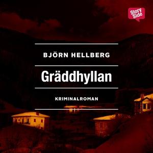 Gräddhyllan (ljudbok) av Björn Hellberg