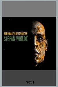 Barmhärtighetsmorden (e-bok) av Stefan Whilde