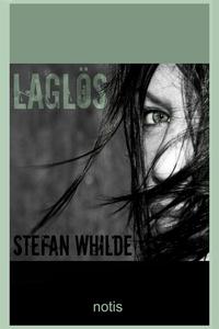 Laglös (e-bok) av Stefan Whilde
