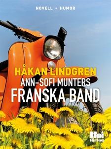 Ann-Sofi Munters franska band (e-bok) av Håkan