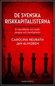 De svenska riskkapitalisterna (e-bok) av Caroli