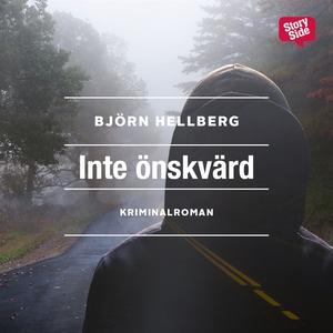Inte önskvärd (ljudbok) av Björn Hellberg