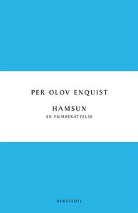 Hamsun (e-bok) av Per Olov Enquist