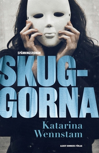 Skuggorna (e-bok) av Katarina Wennstam