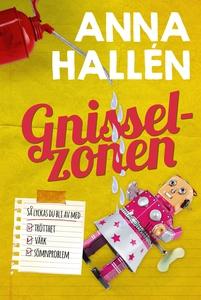 Gnisselzonen (e-bok) av Anna Hallén