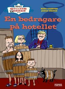 En bedragare på hotellet (e-bok) av Johan Uneng