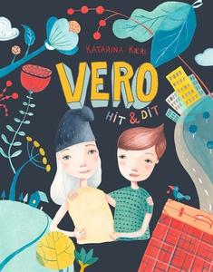 Vero hit & dit (e-bok) av Katarina Kieri
