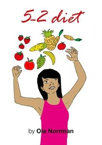 5-2 diet (e-bok) av Ola Norrman