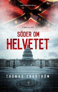 Söder om helvetet (e-bok) av Thomas Engström