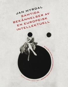 Samtida bekännelser av en europeisk intellektue