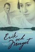 Erik och Margot : En kärlekshistoria