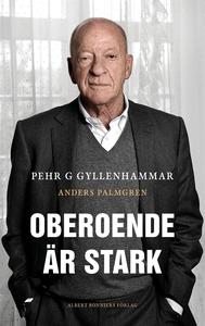 Oberoende är stark (e-bok) av Anders Palmgren,