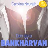 Den stora bankhärvan : finansparet Hagströmers och Qvibergs uppgång och fall : +HQ