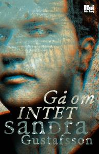 Gå om intet (e-bok) av Sandra Gustafsson
