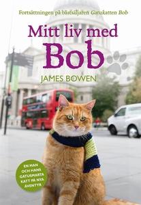 Mitt liv med Bob (e-bok) av James Bowen