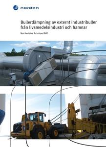 Bullerdämpning av externt industribuller från l