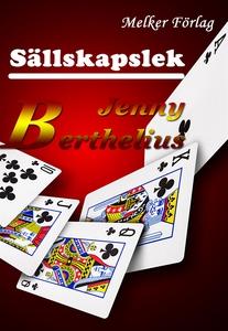 Sällskapslek (e-bok) av Jenny Berthelius