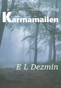 Karmamailen (e-bok) av E L Dezmin