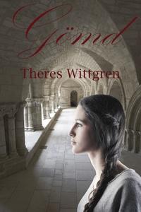 Gömd (e-bok) av Theres Wittgren