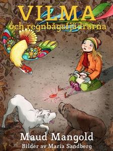 Vilma och regnbågsfjädrarna (e-bok) av Maud Man