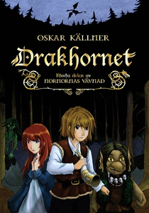 Drakhornet (e-bok) av Oskar Källner