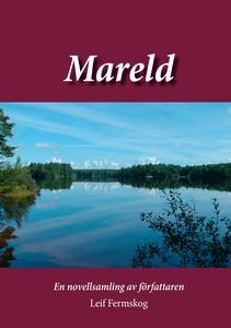 Mareld: En novellsamling av författaren Leif Fe