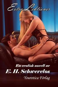 Extra lektioner (e-bok) av E. H. Schwerelos