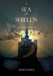 A Sea of Shields (Book #10 in the Sorcerer's Ri