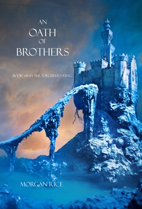 An Oath of Brothers (Book #14 in the Sorcerer's