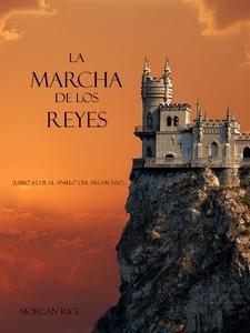 La Marcha De Los Reyes (Libro #2 De El Anillo D