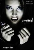 Omvänd (bok #1 in The Vampire Journals)