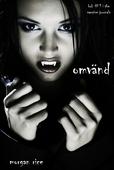 Omvänd (bok #1 in The Vampire Journals)
