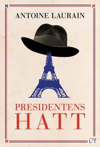 Presidentens hatt (e-bok) av Antoine Laurain
