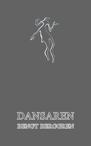 Dansaren (e-bok) av Bengt Berggren
