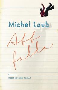 Att falla (e-bok) av Michel Laub