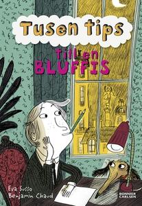 Tusen tips till en bluffis (e-bok) av Eva Susso