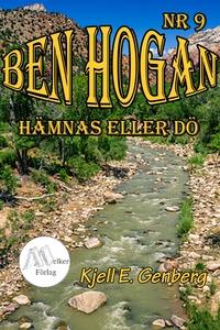 Ben Hogan Nr 9 - Hämnas eller dö (e-bok) av Kje